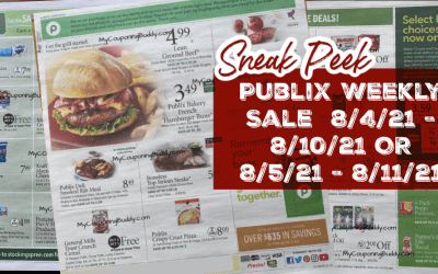 Early Ad Preview Publix Weekly Sale 8/4/21 – 8/10/21 OR 8/5/21 – 8/11/21