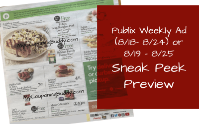 Early Ad Preview ~  Publix Weekly Sale 8/18/21 -8/24/21 OR 8/19/21 – 8/25/21