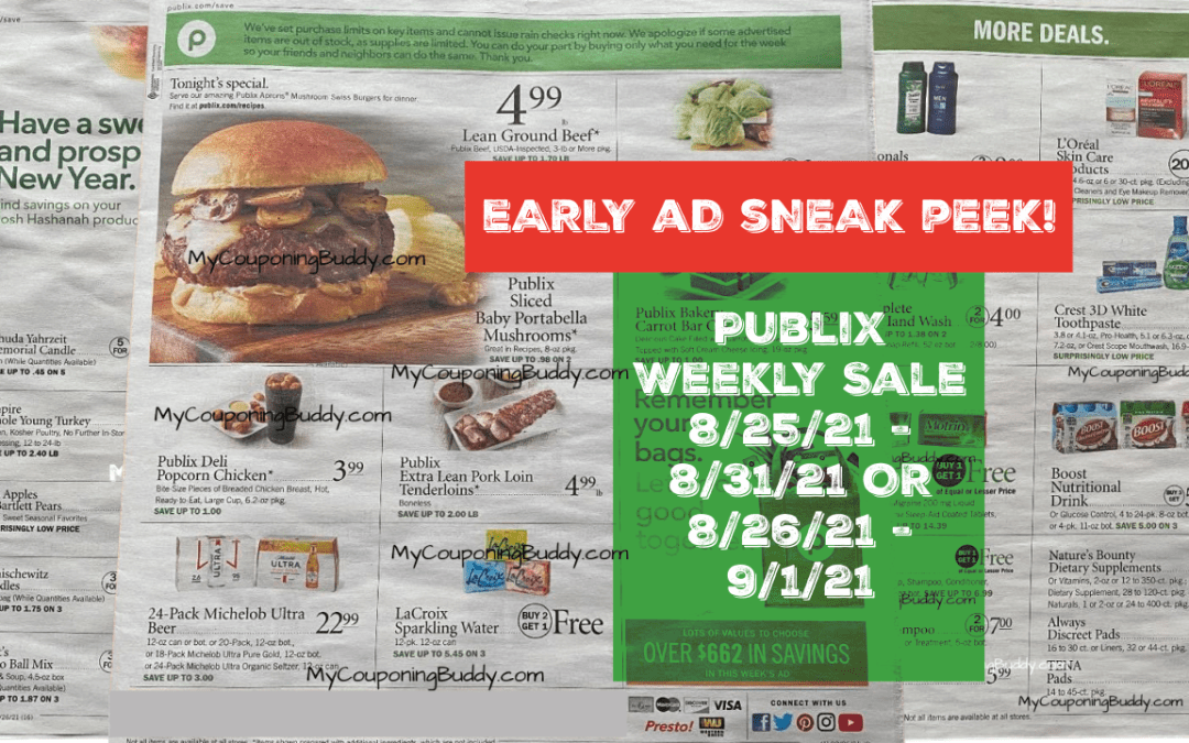 Early Ad Preview Publix Weekly Sale 8/25/21 – 8/31/21 OR 8/26/21 – 9/1/21