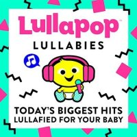 Lullapop Lullabies CD & Parents Magazine Giveaway Ends 3/7