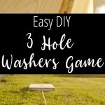 Diy Outdoor Game Three Hole Washers Game My Crazy Good Life
