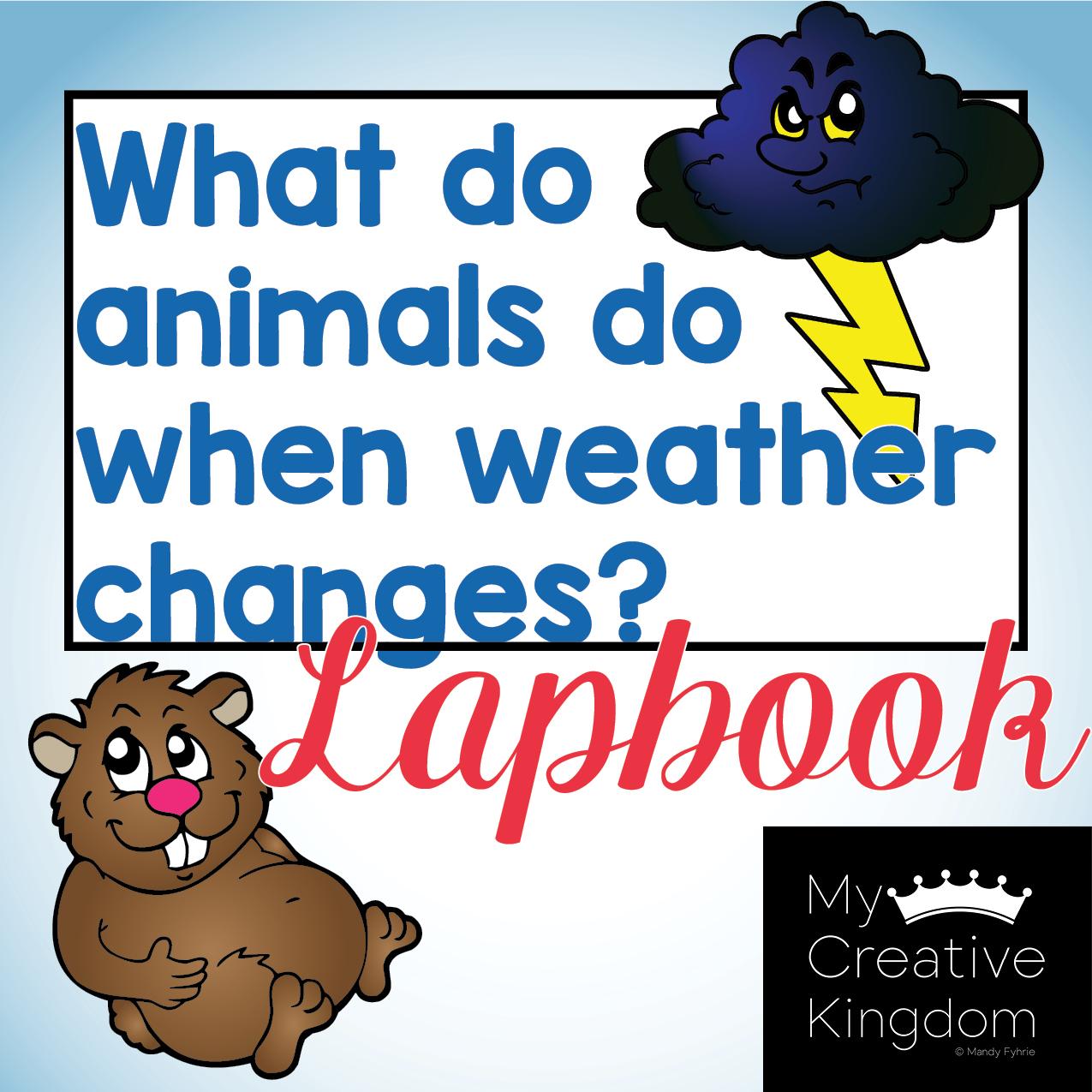 Animals Do When Weather Changes Kindergarten Journeys Unit