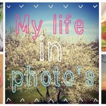 My life in photo's – Maart