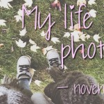 My life in photo's – november #2