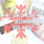 My Cup of Care's December Give Away! #1
