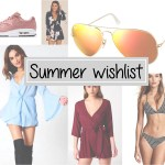 Summer wishlist '18