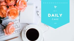 my daily cake