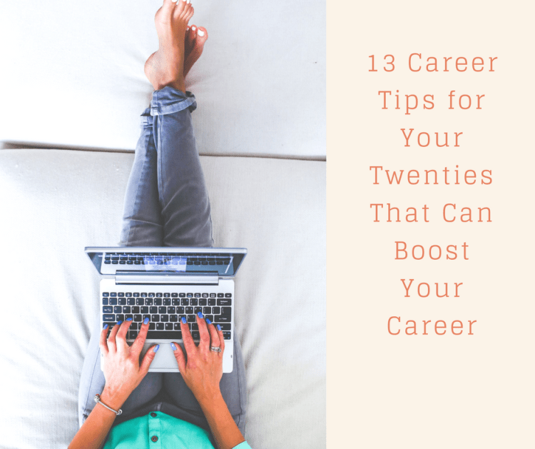 13 Career tips twenties