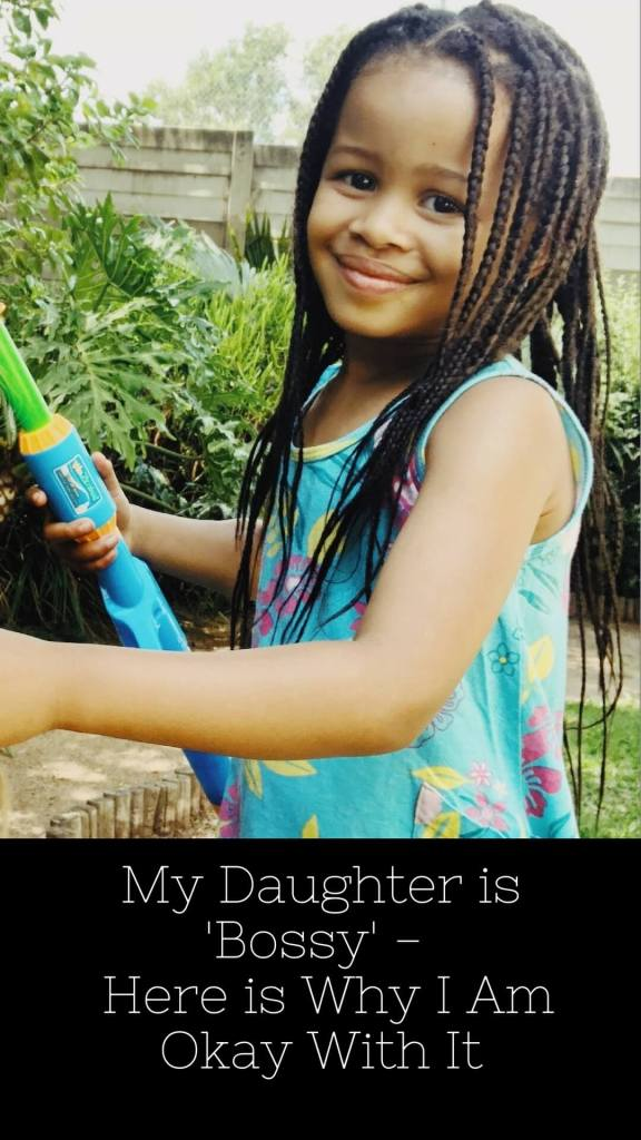 My daughter is bossy why I am okay with it_mydailycake