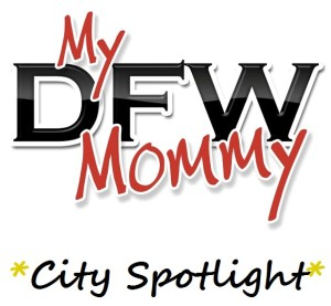 MyDFWMommy City Spotlight