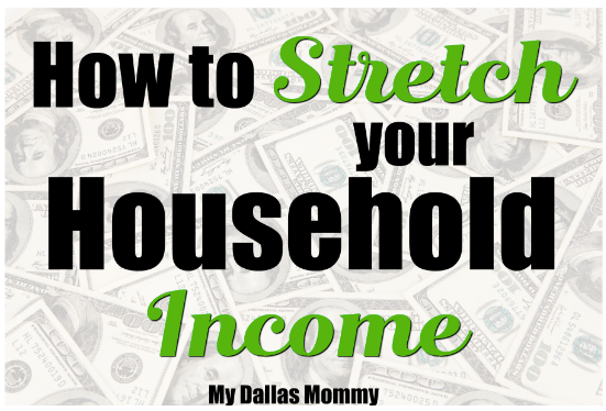 How to Stretch Your Household Income