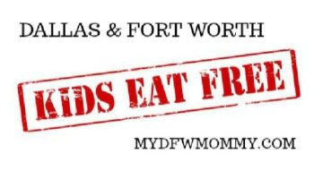 Where Kids Eat Free In Dfw My Dallas Mommy