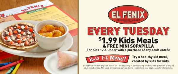 Kids Eat For 199 Every Tuesday At El Fenix Get A FREE Mini Sopapilla