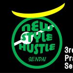 new style hustle 仙台