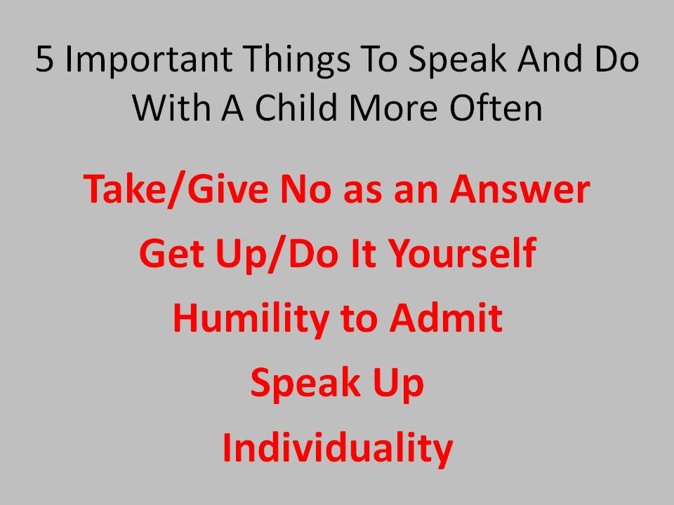 5 Important Things To Speak And Do With A Child More Often