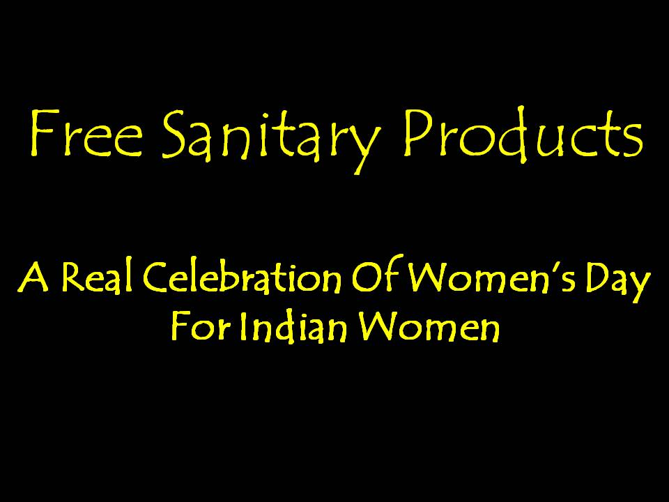 Free Sanitary Products: Real Celebration Of Women's Day For Indian Women