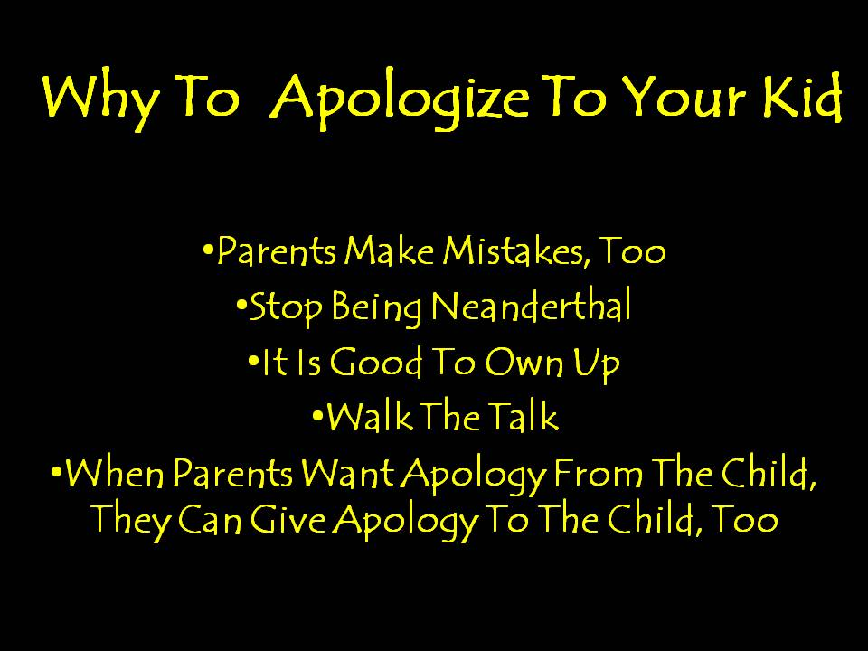 Why To Apologize To Your Kid