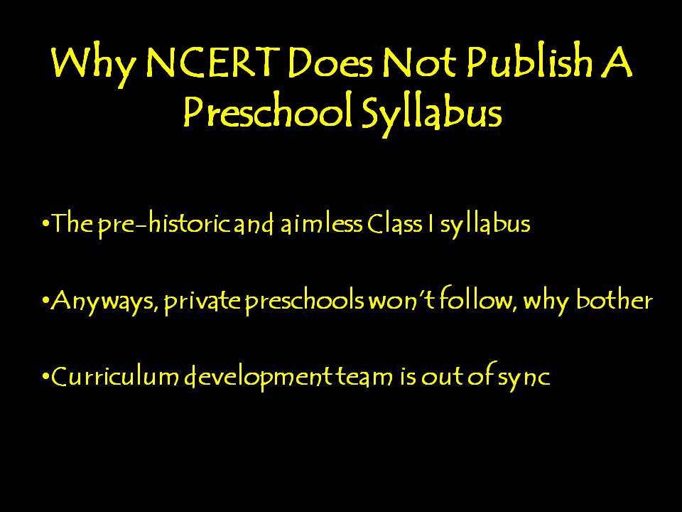 Why NCERT Does Not Publish A Preschool Syllabus