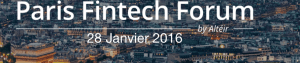 #FINTECH - Paris Fintech Forum 2016 @ Paris