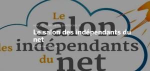 #ENTREPRENARIAT - Salon des Indépendant du Net - By Caroline Herbinger et Luc Bernouin. @ Saint-Denis | Île-de-France | France