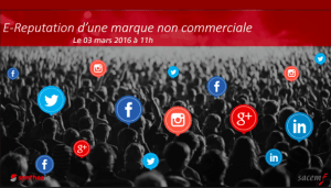 #MARKETING - E-Reputation d'une marque non commerciale - By FrenchWeb @ Webinar