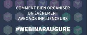 #MARKETING - Comment bien organiser un événement avec vos influenceurs? By Augure @ WEBINAR