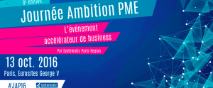 #ENTREPRENARIAT - Journée Ambition PME - By Systematic Paris-Region @ Eurosites George V | Paris | Île-de-France | France