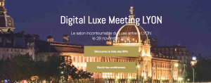 #DLM2016 - Digital Luxe Lyon - By One Place Associates @ SOFTIE BELLECOUR  | Lyon | Auvergne-Rhône-Alpes | France