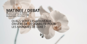 #DIGITAL - IT'S LUXE TIME - By Journal du luxe & IFOP @ LA COUPOLE | Paris | Île-de-France | France