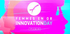 #ENTREPRENARIAT - Femmes en Or Innovation Day - By Catherine Barba et Havas Sports & Entertainment @ Hotel de ville  | Paris | Île-de-France | France