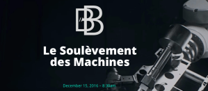 #ROBOTIQUE -  Le Soulèvement des machines - By FABENOVEL INNOVATE @ Victoria 1836  | Paris | Île-de-France | France