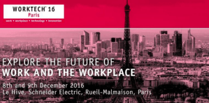 #WORKTECH - WORKTECH'16 - By UNWIRED @ Le Hive, Schneider Electric | Rueil-Malmaison | Île-de-France | France
