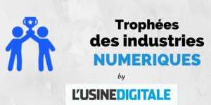 #ENTREPRENARIAT - Trophées des Industries Numériques - By L'Usine Digitale @ ELYSEUM | Paris | Île-de-France | France
