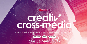 #MARKETING - SALON CREATIV'CROSS MEDIA - DotEVENTS @ Palais BROGNIART | Paris | Île-de-France | France