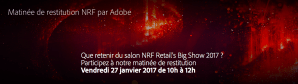 #RETAIL - Matinée de restitution NRF - By Adobe @ Adobe | Paris | Île-de-France | France