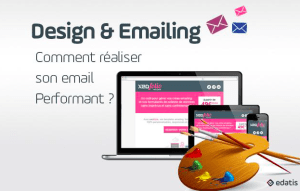 #WEBINAR - Le design et l'emailing : comment réaliser un email performant - By Edatis