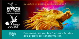 #TRANSFORMATION- Comment déjouer les 6 erreurs fatales des projets de transformation ? - By FAROS Solutions + Inno Pegasi @ Nantes | Pays de la Loire | France