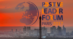#TRANSFORMATION - Positive Leader Forum Paris 2017 - By ILFP @ Campus emlyon Business School, | Paris | Île-de-France | France