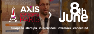 #STARTUPS - Axis Cap Digital Paris - By Axis innovation @ La Grande Halle de la Vilette | Paris | Île-de-France | France