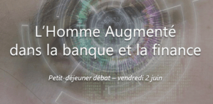 #FINTECH - L'Homme Augmenté dans la Banque et la Finance : quelles réalités en 2017 ? By YSEOP @ YSEOP  | Paris | Île-de-France | France