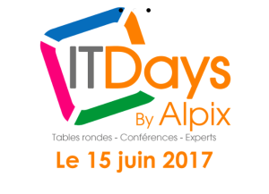 #IT - IT DAYS - By ALPIX @ Centre de Congrès de l'Aube | Troyes | Grand Est | France