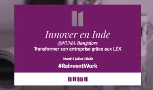 #INNOVATIONS - RETOURS D'EXPÉRIENCE SUR L'ÉCOSYSTÈME INDIEN - By NUMA @ NUMA | Paris | Île-de-France | France