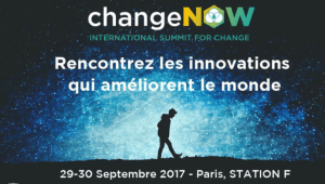 #INNOVATIONS - Change Now !  By ChangeNOW @ Station F | Paris | France