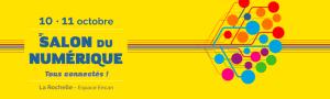 #DIGITAL - Le salon du numérique - By Atlantika Evénements @ Espace ENCAN  | La Rochelle | Nouvelle-Aquitaine | France