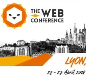#TheWebConf - THE WEB CONFERENCE 2018 - By Université de Lyon @ Centre des Congrès de Lyon | Lyon | Auvergne-Rhône-Alpes | France