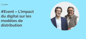 #TRANSFORMATION  - L'impact du digital sur les modèles de distribution - By Intuiti @ Village by CA Nantes Atlantique Vendée | Pays de la Loire | France