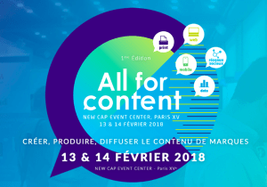 #MARKETING - All for Content - By DotEvents @ New Cap Event Center | Paris | Île-de-France | France