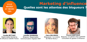 #MARKETING - Marketing d'influence : quelles sont les attentes des blogueurs ? - By CCI Grand Lille, Cision, Now Coworking et Place de la Communication @ CCI Grand Lille | Lille | Hauts-de-France | France