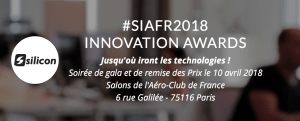 #SIAFR2018 - INNOVATION AWARDS - By Silicon.fr @ Aéro-Club de France | Paris | Île-de-France | France
