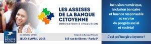 #FINTECH - Les Assises de la Banque Citoyenne - By La Banque Postale @ Paris-6E-Arrondissement | Île-de-France | France